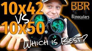 10x42 vs 10x50 Binoculars - Wh…