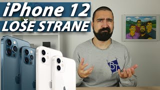 iPhone 12 LOŠE STRANE