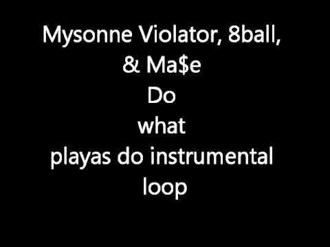 Do What Playas Do Instrumental Loop