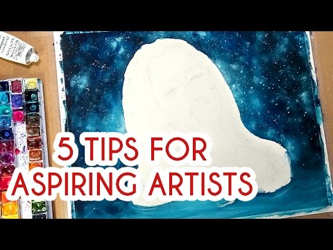 5 TIPS FOR YOUNG & ASPIRING ARTISTS!