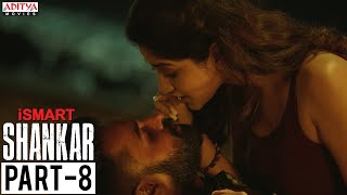 iSmart Shankar Part-8 | Hindi Dubbed (2020) | Ram Pothineni, Nidhi Agerwal, Nabha Natesh
