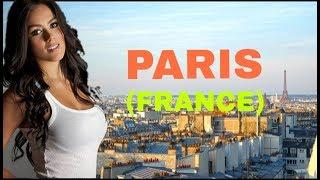 PARIS CITY TOUR 2018 | FRANCE TOUR 2018 | CAPITAL OF FRANCE TOUR 2018