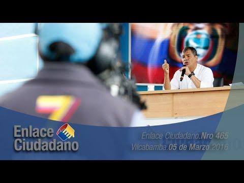 Enlace Ciudadano Nro 465 desde Vilcabamba Provincia de Loja 05/03/2016