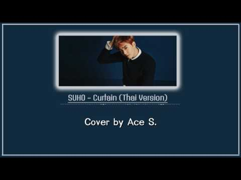 [Thai Ver.] SUHO (EXO) - Curtain (커튼) by Ace S.