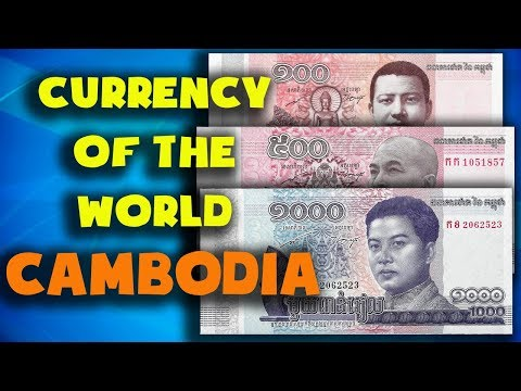 Currency Of The World - Cambodia. Cambodian Riel. Exchange Rates Cambodia.Cambodian Banknotes