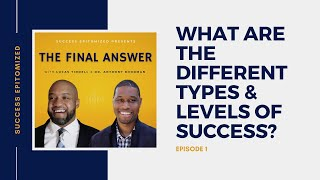 What Are the Different Types & Levels of Success?