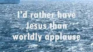 ID RATHER HAVE JESUS with LYRICS   JIM REEVES   YouTube YouTube Videos