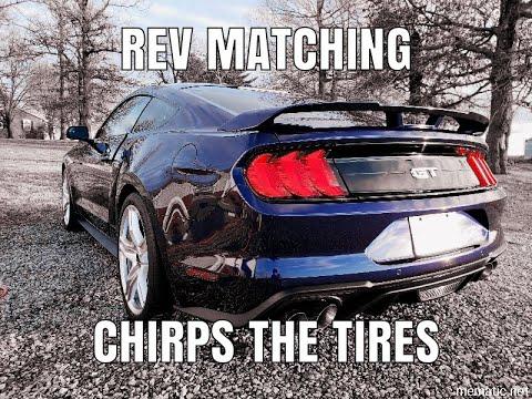Mustang GT Rev Matching chirping tires