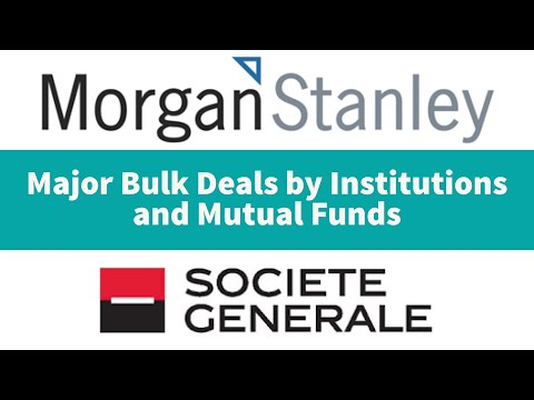 Market Talk # 1 | Mutual Fund and Institutional Action | Societe Generale | Morgan Stanley