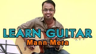 Mann Mera Guitar Lesson - Table No. 21 - Gajendra Verma
