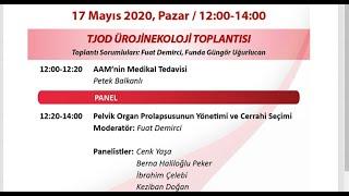 17 Mayıs 2020 TJOD Ürojinekoloji Toplantısı