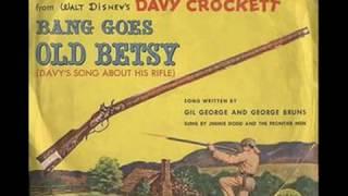Old Betsy - Fess Parker  (1955)