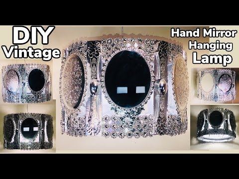Dollar Tree DIY / Manualidades / Vintage Hand Mirrors Hanging Lamp Under $30 2019 #WithMe
