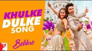 Khulke Dulke Full Song | Befikre | Ranveer Singh | Vaani Kapoor | Gippy Grewal | Harshdeep Kaur