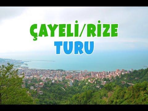 Çayeli - Rize Turu