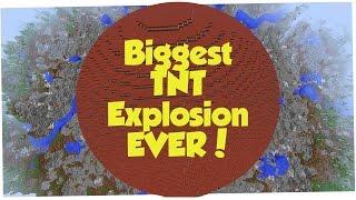 BIGGEST TNT EXPLOSION EVER IN MINECRAFT