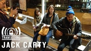 Jack Carty - Honey, Do You Know the Way Back Home? | Tram Sessions