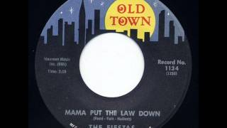 Fiestas - Mama Put The Law Down (Old Town 1134) 1963
