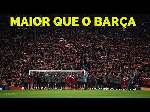 Liverpool 4 x 0 Barcelona: vitória épica do futebol, da fé e daquele que, historicamente, é maior