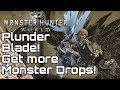MONSTER HUNTER WORLD! Get more Materials per Quest! PlunderBlade Rotten Vale Grimalkyne
