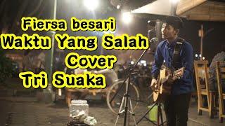 Download Waktu Yang Salah - Fiersa Besari  Cover ByTri Suaka   Pendopo Lawas