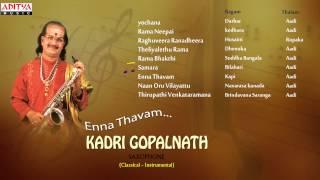 Enna Thavam|| KADRI GOPALNATH SAXOPHONE || Classical Instrumental