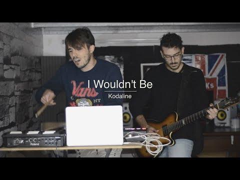 Kodaline - I Wouldn't Be (Dario Manzo...