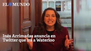 Inés Arrimadas anuncia en Twitter que irá a ver a Carles Puigdemont a Waterloo