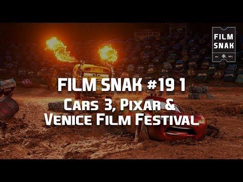 Film Snak #191: Cars 3, Pixar & Venice Film Festival