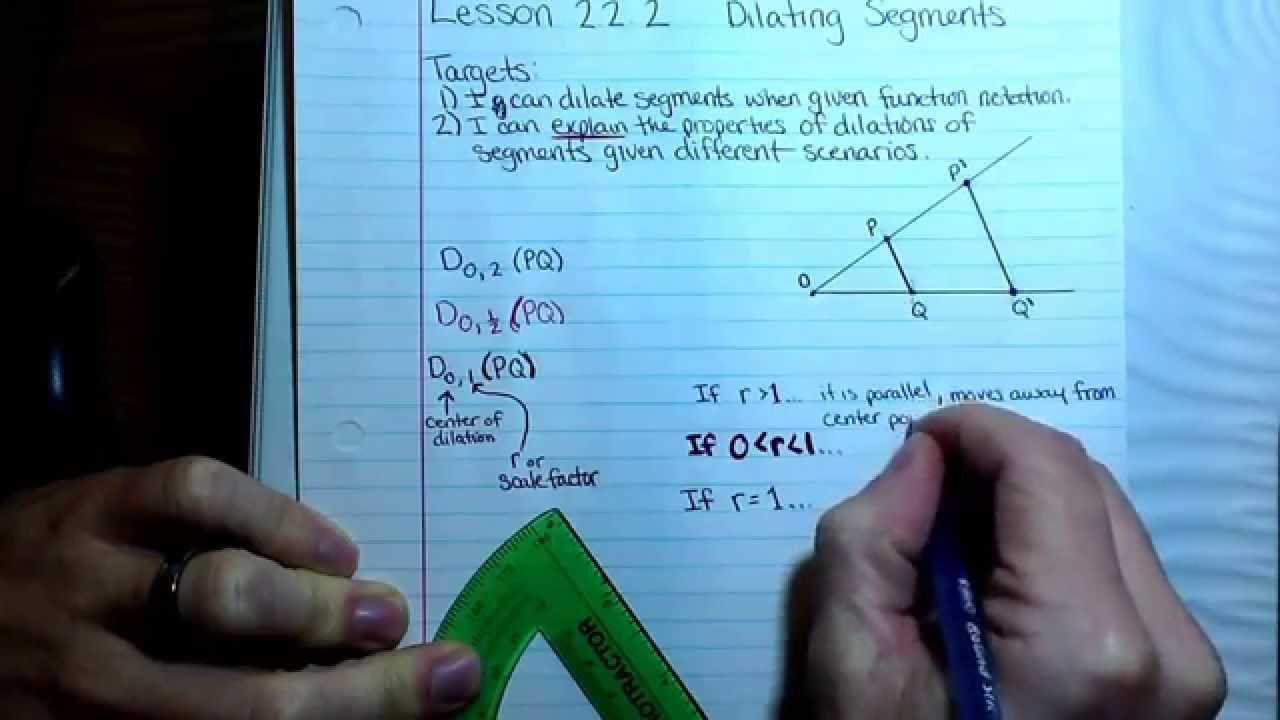 Geo: Lesson 2.2.2 - Dilating Segments - YouTube