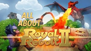 All about Royal Revolt 2!