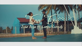 Ena Ena - Zuid Boyz Ft. Lampu1comedy   Mus