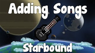 Adding Songs to Starbound - Starbound Guide - Gullofdoom - Guide/Tutorial - BETA