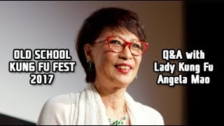 Old School Kung Fu Fest 2017 - Qu0026A with Enter The Dragon's Angela Mao 茅瑛