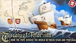 Tordesillas - How the Pope divided the world between Spain and Portugal