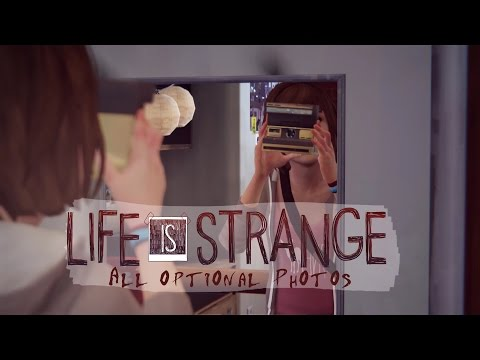 Life is Strange - All Polaroid photos in all 5 episodes - Achievement/Trophy Guide