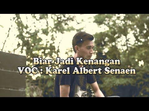 Lagu pop Manado Terbaru 2017, Albert Senaen - Biar Jadi Kenangan Pop Manado Terbaru