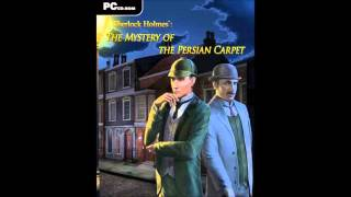 Sherlock Holmes   The Mystery of the Persian Carpet   Baker Street Theme