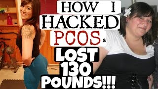 HOW I HACKED PCOS & LOST 130 POUNDS!!! NICOLE COLLET