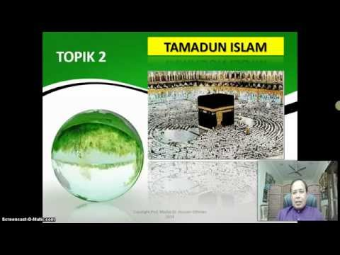 TITAS UTHM Topic 2 Part 1: Tamadun Islam