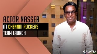 Actor Nasser At Chennai Rockers Team Launch