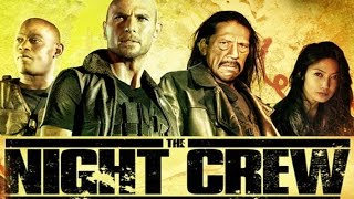 The Night Crew (available 12/01)