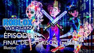 Roblox Worldz EP 8 [FINALE] SAISON 1 MSP SERIES FR