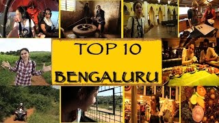 TOP 10 Things To See/Do || Bengaluru