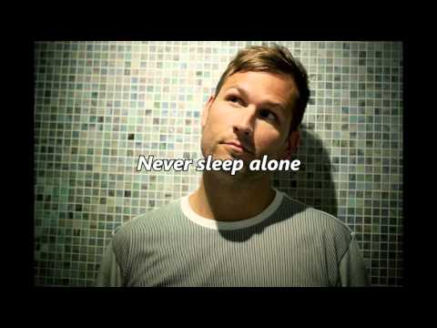 Kaskade - Never Sleep Alone (with lyrics)