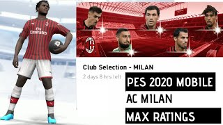 AC MILAN | FEATURED PLAYER | MAX RATINGS | PES2020 MOBILE