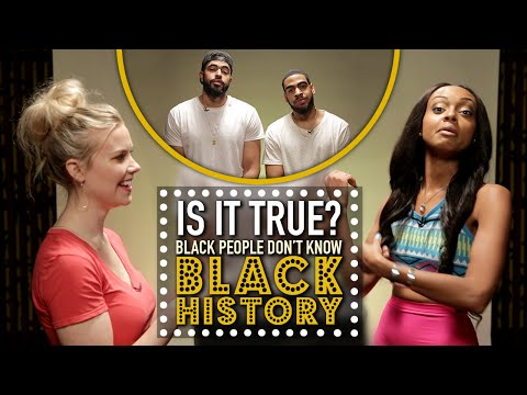 Black People Dont Know Black History? - Is It True