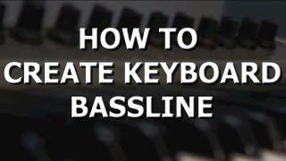 Beat Making: How to Create Keyboard Bassline
