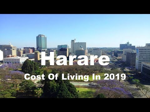 Cost Of Living In Harare, Zimbabwe In 2019, Rank  233rd In The World