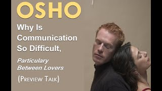 OSHO: Why is Communication so Difficult Particularly Between Lovers? ... thumbnail